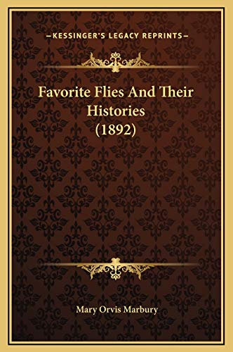 9781169362383: Favorite Flies And Their Histories (1892)