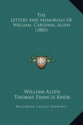 9781169362727: The Letters And Memorials Of William, Cardinal Allen (1882)