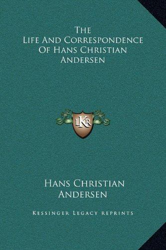 9781169363564: The Life and Correspondence of Hans Christian Andersen