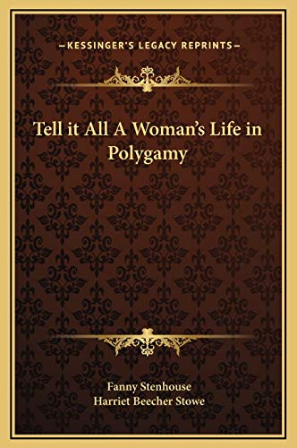 9781169364035: Tell it All A Woman's Life in Polygamy