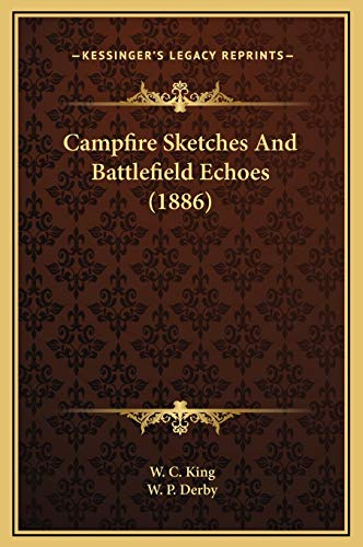 9781169364455: Campfire Sketches And Battlefield Echoes (1886)