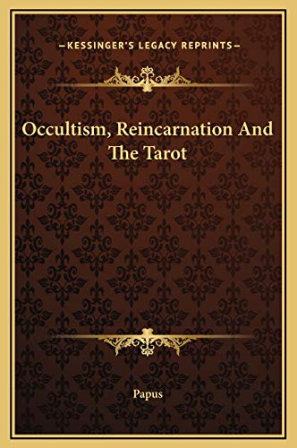 9781169364677: Occultism, Reincarnation And The Tarot