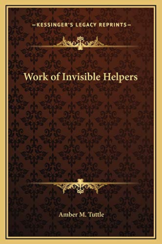9781169365414: Work of Invisible Helpers