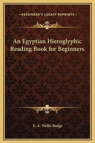 9781169365643: An Egyptian Hieroglyphic Reading Book for Beginners