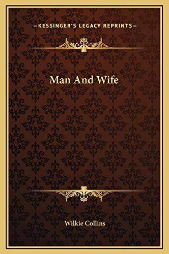 9781169365872: Man And Wife
