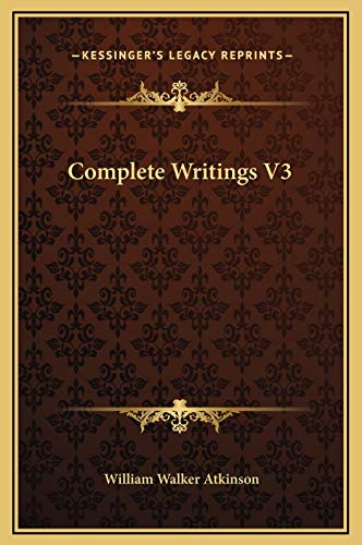9781169366701: Complete Writings V3