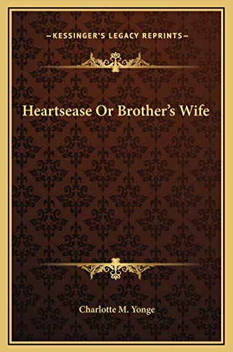9781169367074: Heartsease Or Brother's Wife