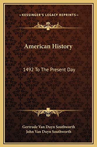 9781169367586: American History: 1492 To The Present Day