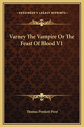 9781169367722: Varney The Vampire Or The Feast Of Blood V1