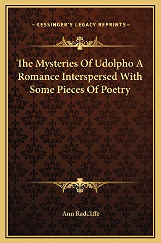 9781169368668: The Mysteries of Udolpho a Romance Interspersed with Some Pieces of Poetry
