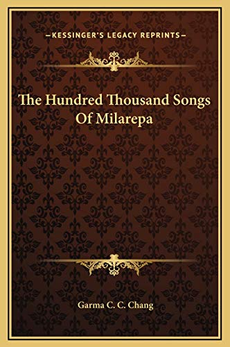 9781169372665: The Hundred Thousand Songs Of Milarepa