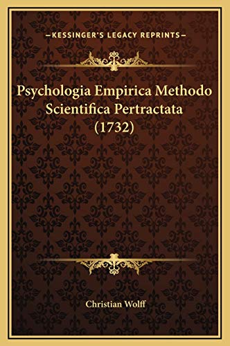 9781169373266: Psychologia Empirica Methodo Scientifica Pertractata (1732)
