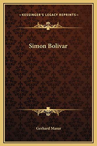 9781169373518: Simon Bolivar