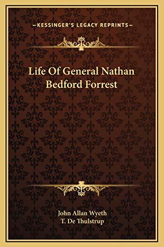 9781169374263: Life Of General Nathan Bedford Forrest