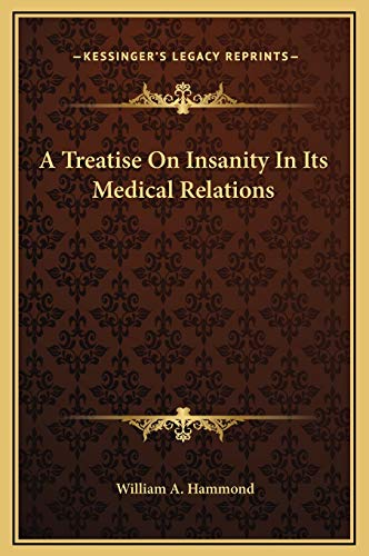 9781169375000: A Treatise On Insanity In Its Medical Relations