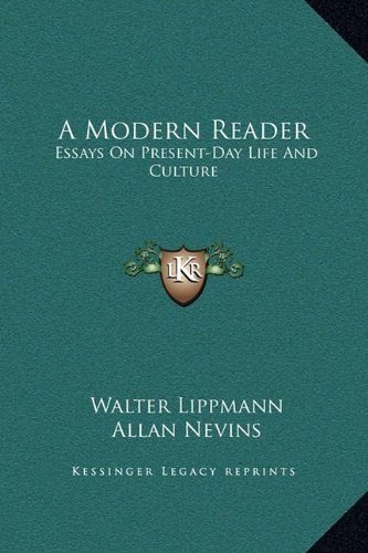9781169375031: A Modern Reader: Essays On Present-Day Life And Culture