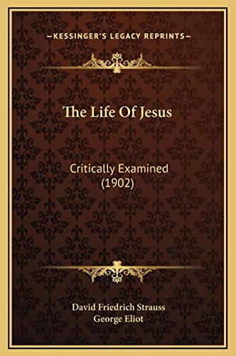 9781169375697: The Life Of Jesus: Critically Examined (1902)
