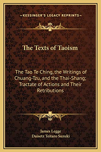 9781169376960: The Texts of Taoism: The Tao Te Ching, the Writings of Chuang-Tzu, and the Thai-Shang; Tractate of Actions and Their Retributions