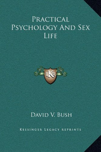 9781169377295: Practical Psychology and Sex Life