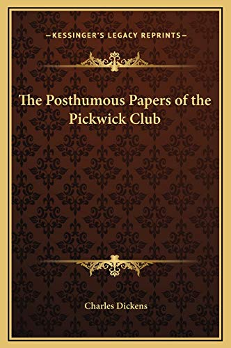 9781169378667: The Posthumous Papers of the Pickwick Club