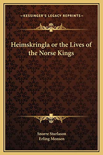 9781169378988: Heimskringla or the Lives of the Norse Kings