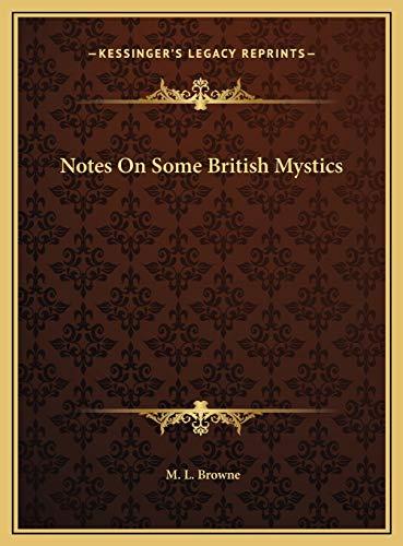 9781169380585: Notes On Some British Mystics