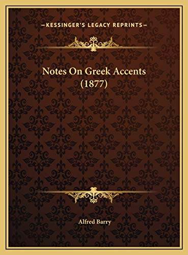 9781169391772: Notes On Greek Accents (1877)