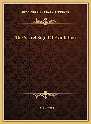 9781169399327: The Secret Sign Of Exultation