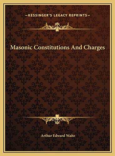 9781169416147: Masonic Constitutions And Charges