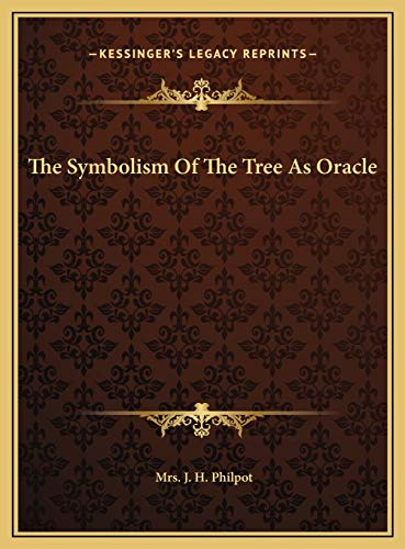 9781169416277: The Symbolism Of The Tree As Oracle
