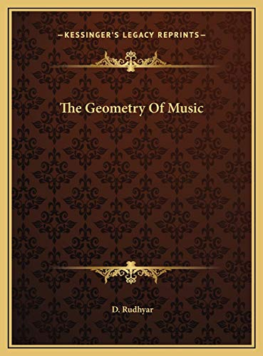 9781169417083: The Geometry Of Music