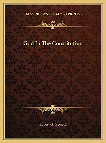 9781169417137: God In The Constitution