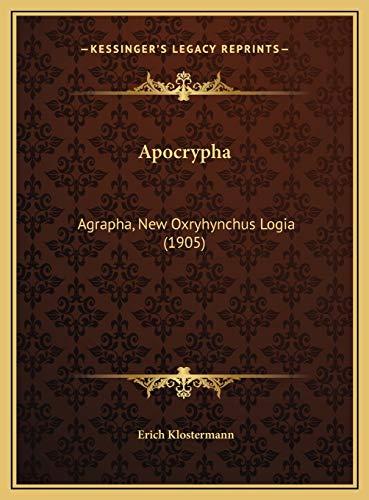 Apocrypha: Agrapha, New Oxryhynchus Logia (1905) (German