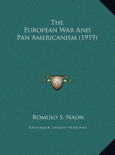 9781169420670: The European War And Pan Americanism (1919)