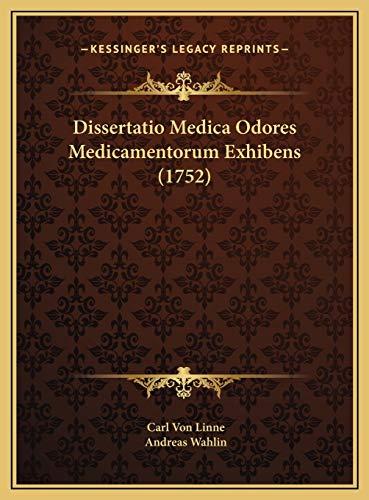 9781169423497: Dissertatio Medica Odores Medicamentorum Exhibens (1752) (Latin Edition)