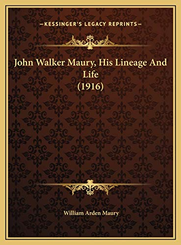 9781169423992: John Walker Maury, His Lineage And Life (1916)