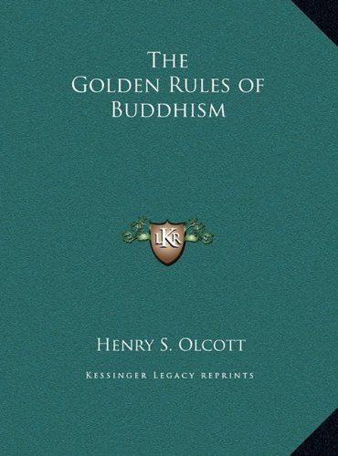 9781169432376: The Golden Rules of Buddhism