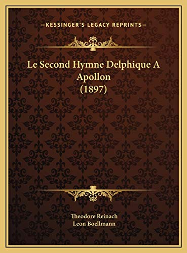 9781169443082: Le Second Hymne Delphique A Apollon (1897) (French Edition)