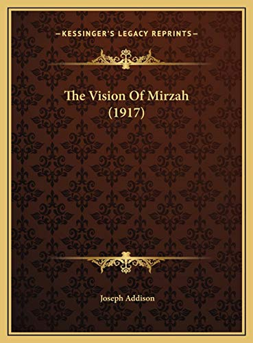 9781169445475: The Vision Of Mirzah (1917)