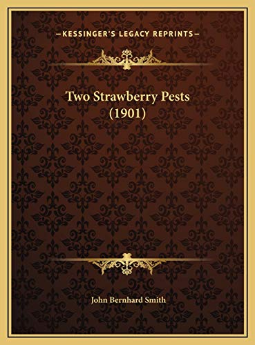 9781169445567: Two Strawberry Pests (1901)