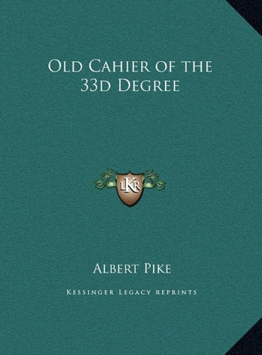 9781169451728: Old Cahier of the 33d Degree