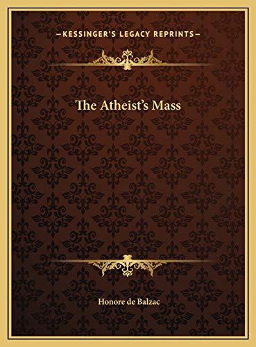 9781169453166: The Atheist's Mass the Atheist's Mass