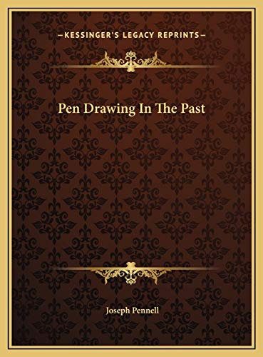 9781169453227: Pen Drawing In The Past