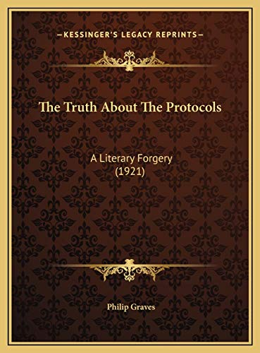9781169455108: The Truth About The Protocols: A Literary Forgery (1921)