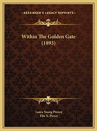 9781169458499: Within the Golden Gate (1893)
