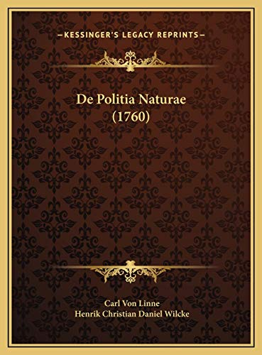 9781169459083: De Politia Naturae (1760) (Latin Edition)