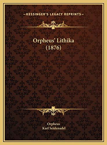 9781169459328: Orpheus' Lithika (1876)