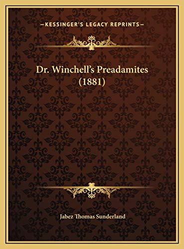 9781169463325: Dr. Winchell's Preadamites (1881)
