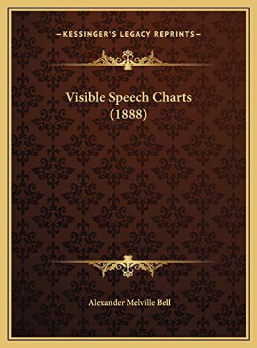 9781169466722: Visible Speech Charts (1888)