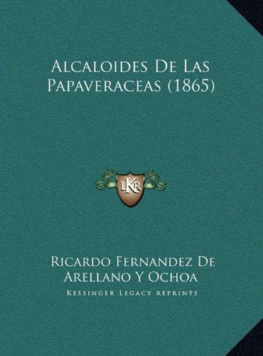 9781169469785: Alcaloides de Las Papaveraceas (1865)